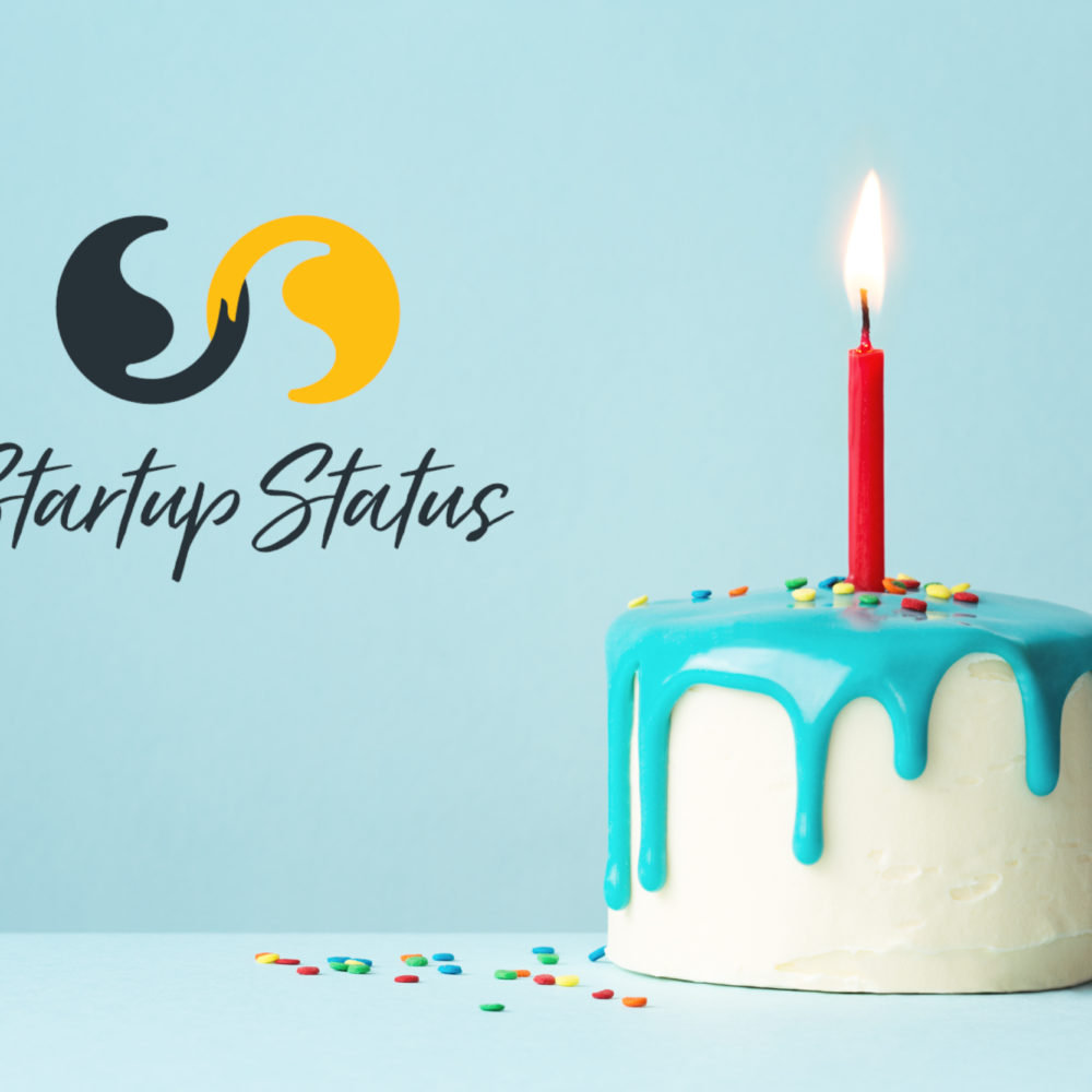 Startup Status year one – Review, reflections, and what's next